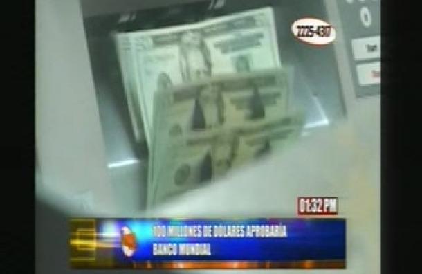Estado de Honduras recibirá 100 millones de dólares desde Banco Mundial