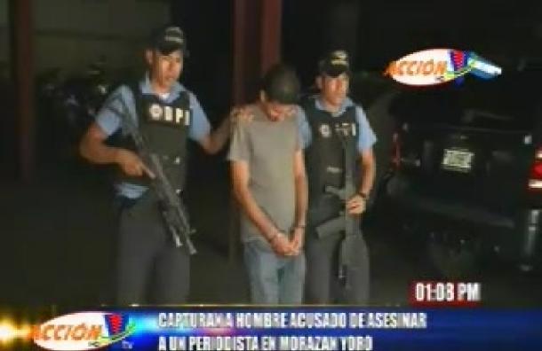 Capturan a hombre acusado de asesinar a periodista