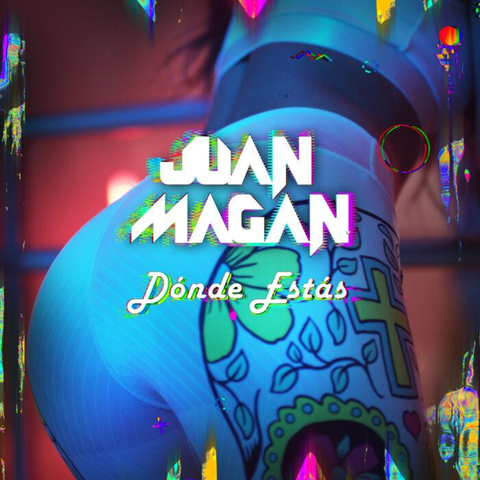 Dónde Estás de Juan Magán