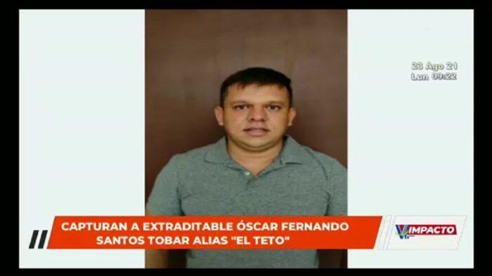 Capturan a extraditable Oscar Fernando Santos